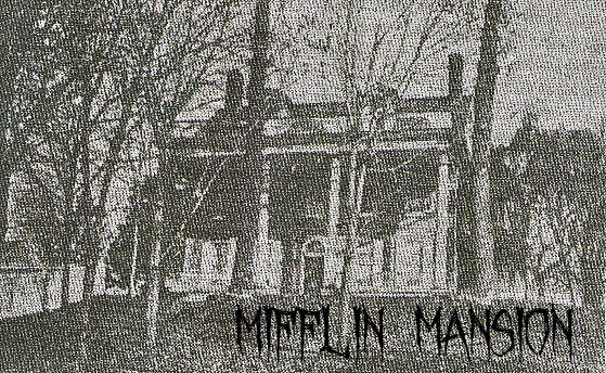 mifflin mansion old photo PM